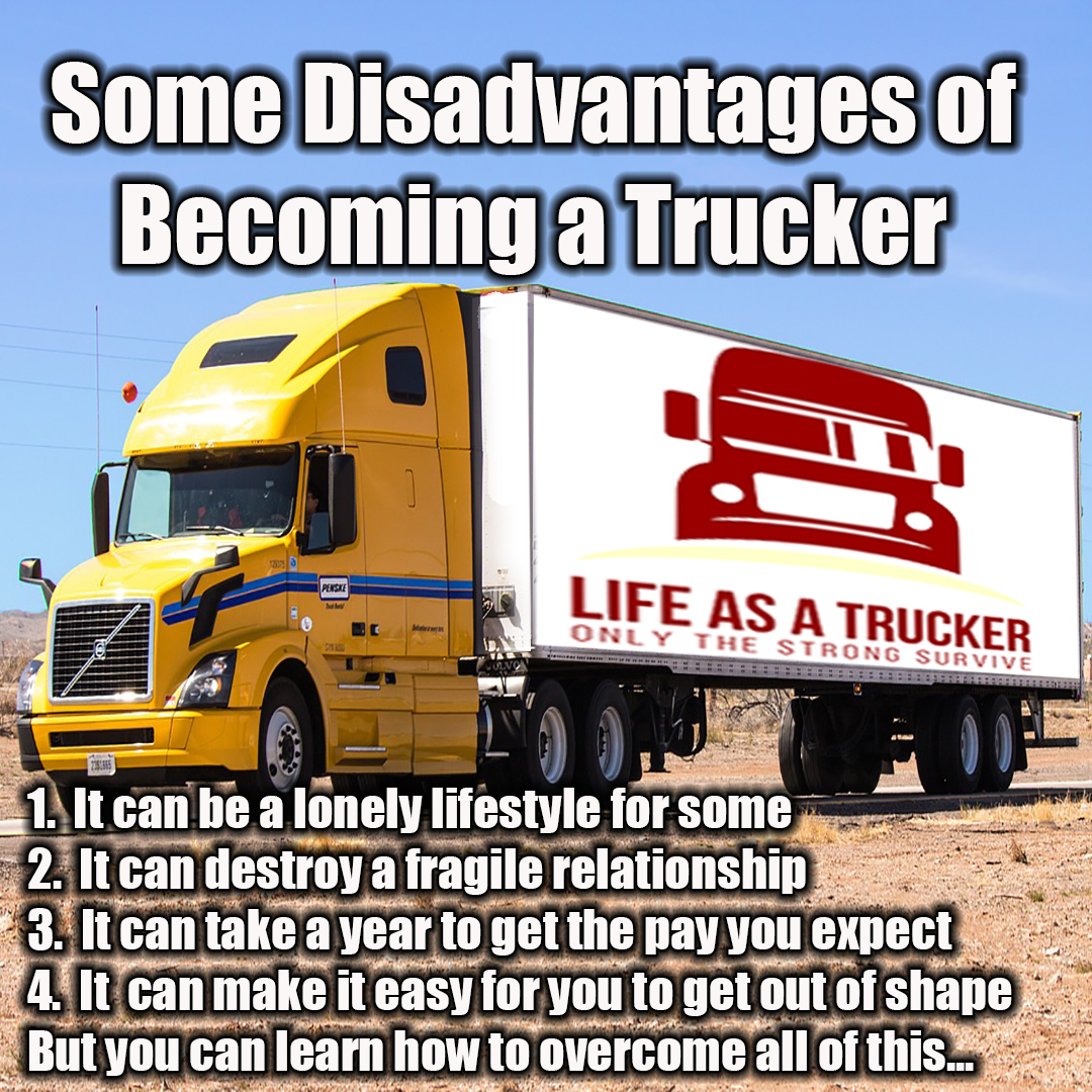 Disadvantages of becoming a trucker
