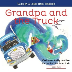 Grandpa and the Truck: Book 2