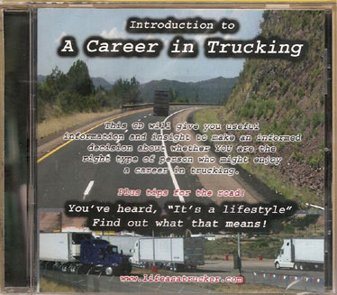 Learn About Trucking Jobs and the Lifestyle.  Should you become a trucker?