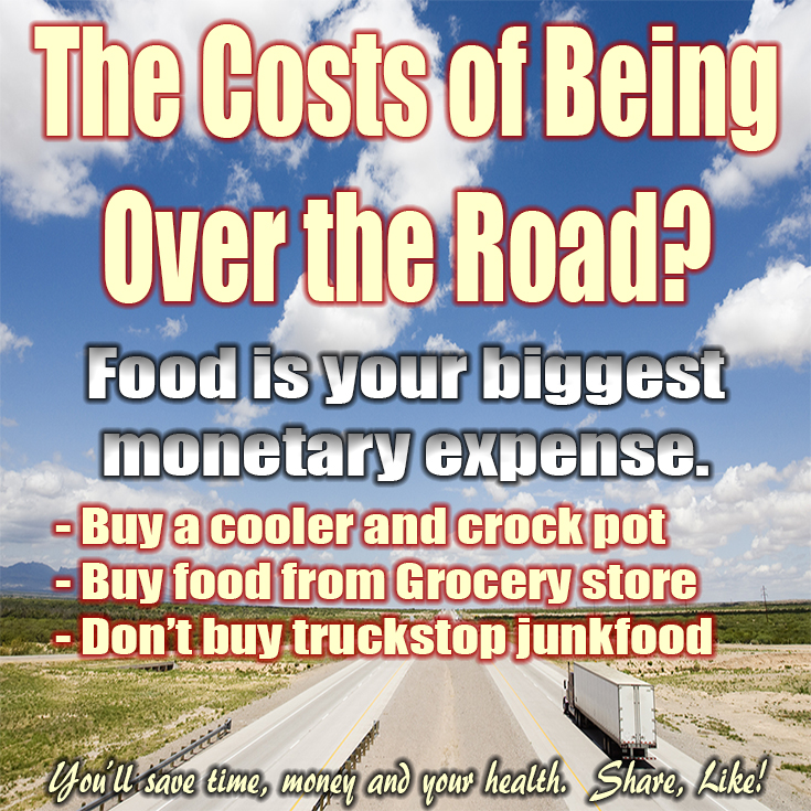 Cost of being over the road trucker