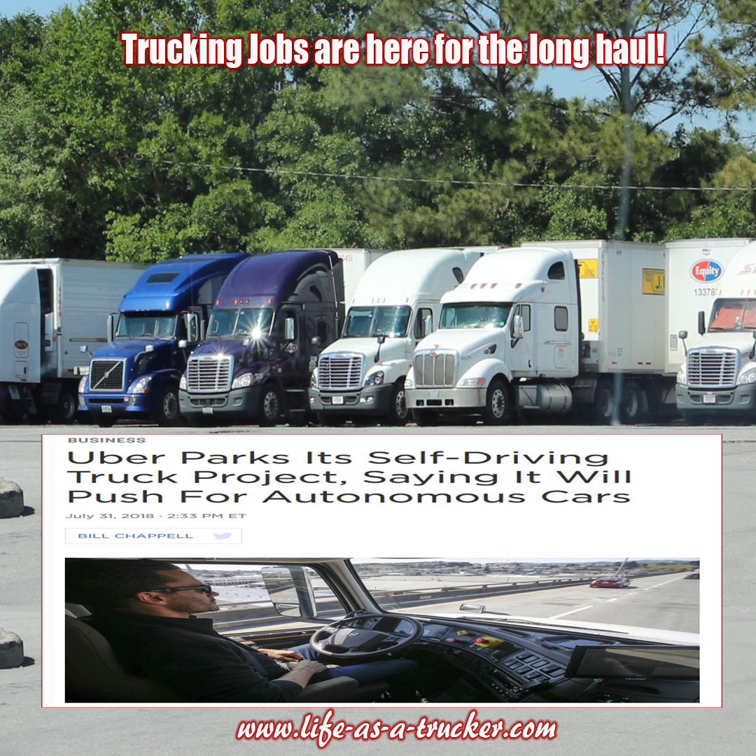 Trucking jobs are here to stay