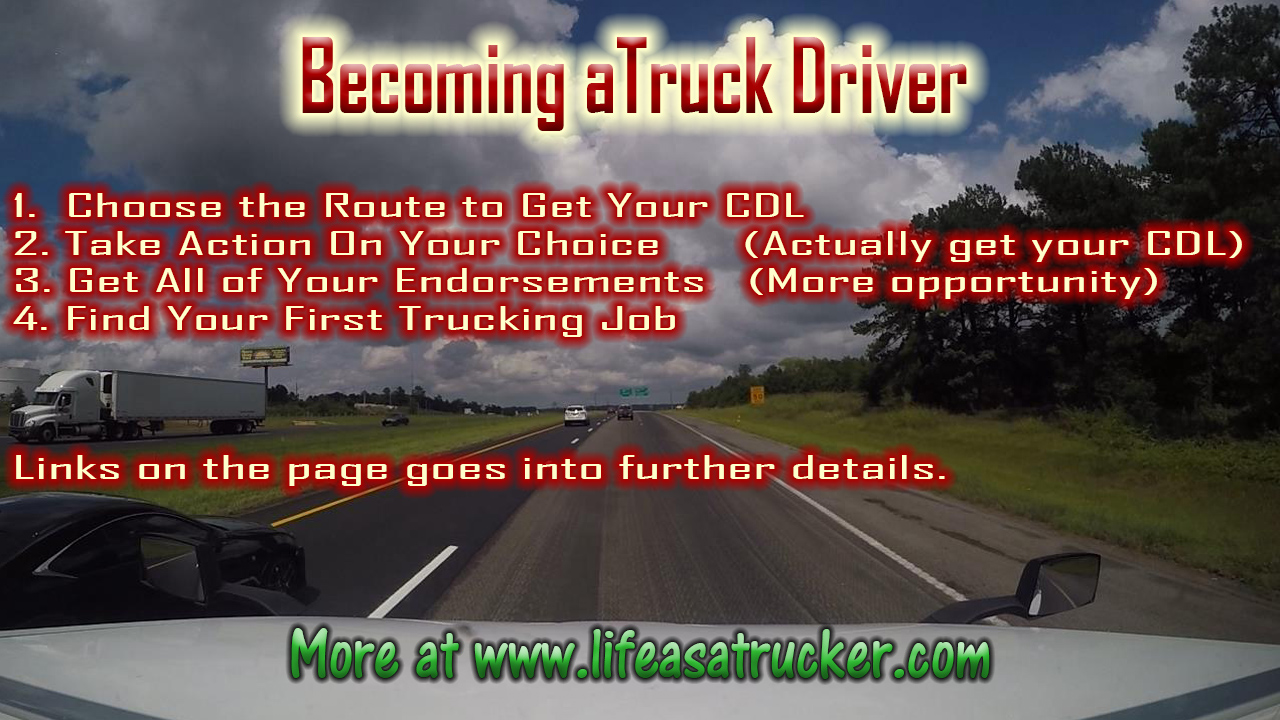 Becoming a Trucker is not for everyone.  It's a great choice for the right person though.