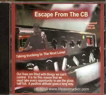 Thought provoking and motivating for truckers and four wheelers.  Offers and alternative to the radio and CB
