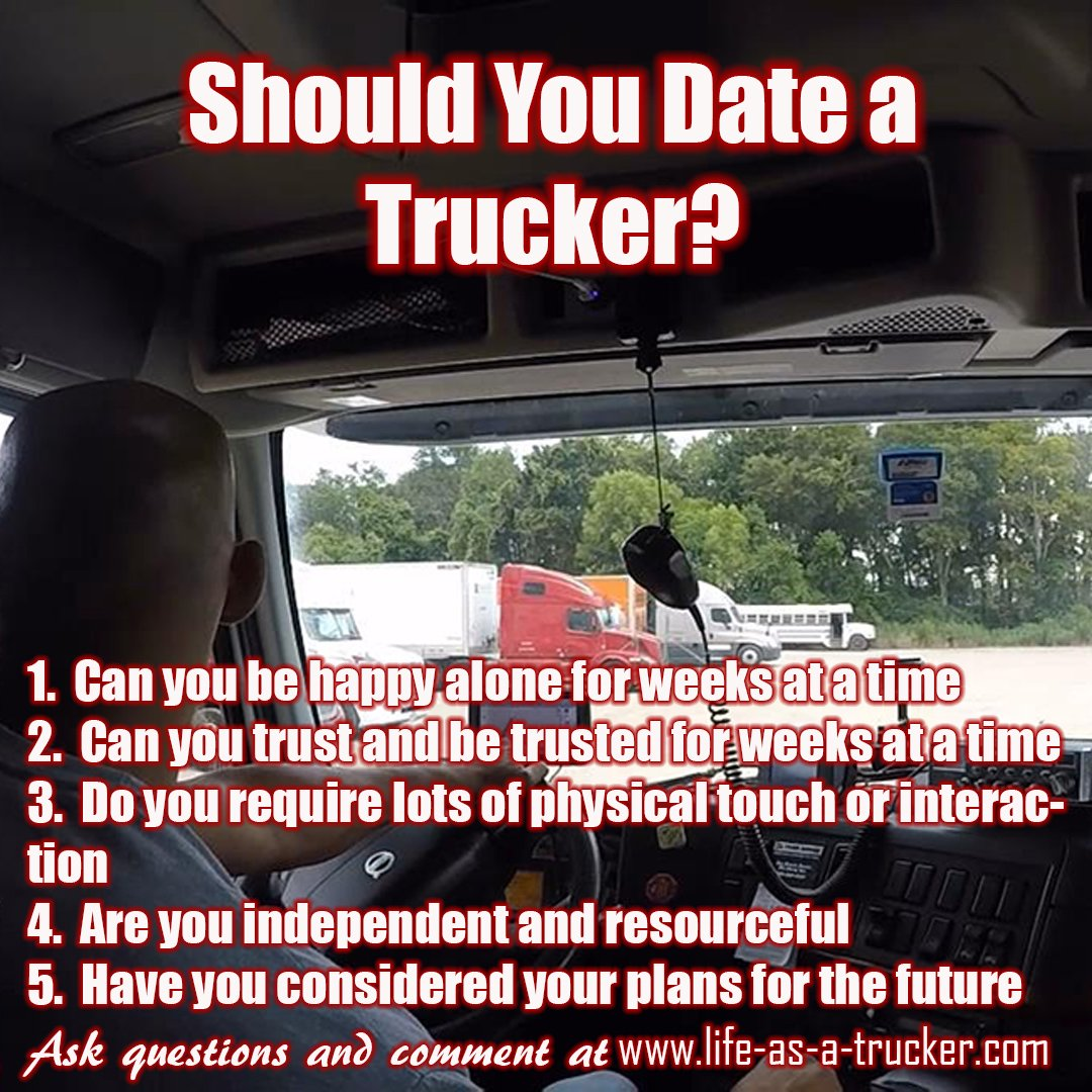 Should you date a trucker?  Here are a few things to consider